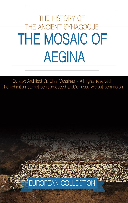 THE MOSAIC OF AEGINA  EXHIBITION