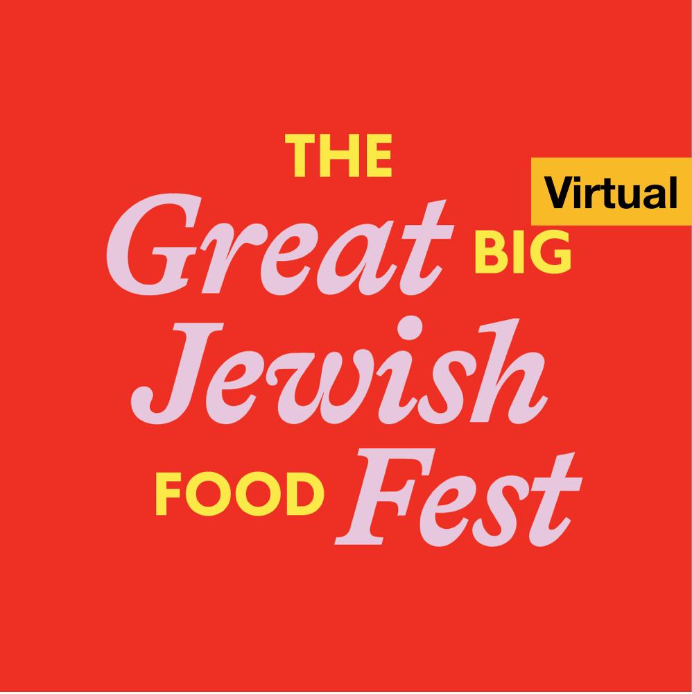 Great Big Jewish Food Fest Online